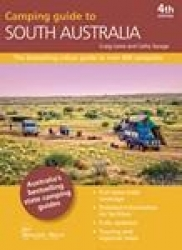 CAMPING GUIDE TO SOUTH AUSTRALIA 4TH EDITION