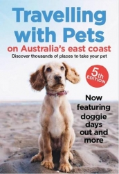 TRAVELLING WITH PETS EAST COAST 5TH EDITION